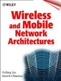 Wireless and mobile network architectures - Jwe - john wiley