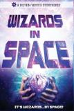 Wizards in Space - Fiction vortex, inc.