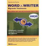 Word X Writer - Migrando Totalmente - Ciencia moderna