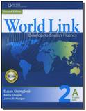 World Link 2nd Edition Book 2 - Combo Split A - Cengage