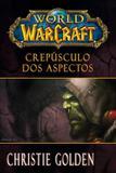 World of Warcraft: Crepúsculo dos Aspectos