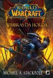 World of Warcraft: Sombras da horda