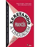 Xeretando A Linguagem - Frances - Disal