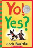 Yo! yes - Scholastic