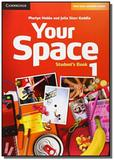 Your space 1 students book - Cambridge