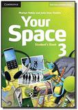 Your space 3 students book - Cambridge