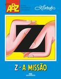 Z – A Missão