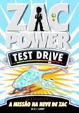 Zac Power Test Drive 06 - A Missão Na Neve De Zac