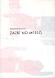 Zazie no metro - Cos - cosacnaify