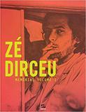 Zé Dirceu. Memórias  Vol. 1 - Geracao editorial