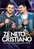 Zé Neto  Cristiano - Ao Vivo em São José do Rio Preto - DVD - Som livre