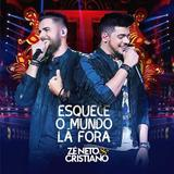 Zé Neto  Cristiano - Esquece o Mundo Lá Fora - CD - Som livre