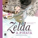 Zelda A Pirata - Sm editora