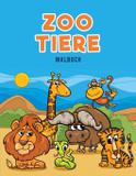 Zoo Tiere Malbuch - Ciparum llc