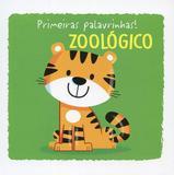 Zoológico : Primeiras palavrinhas!