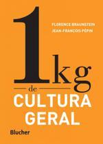 1 kg de cultura geral - Blucher -