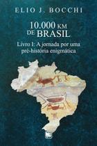 10.000 km de brasil - Scortecci Editora -