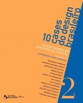 10 cases do design brasileiro : os bastidores do processo de criação - Blucher