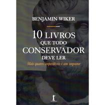 10 Livros Que Todo Conservador Deve Ler - Vide editorial -