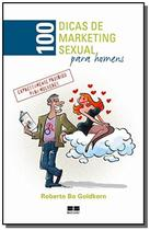 100 dicas de marketing sexual para homens - Best Seller