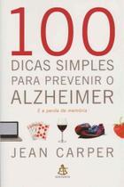 100 Dicas Simples Para Prevenir o Alzheimer - GMT