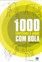 1000 Exercícios e Jogos Com Bola - Sprint