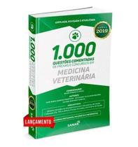 1000 Questões Em Medicina Veterinária Comentadas Concursos - Sanar