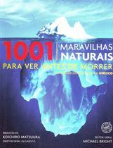 1001 Maravilhas Naturais Ver Antes de Morrer - Arqueiro -