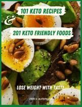 101 keto recipes and 201 keto-friendly foods - Kuzina Yelena