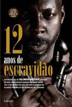 12 anos de escravidao - Lafonte