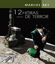 12 Horas De Terror - 06 Ed - Global