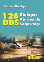 126 Diálogos Diários de Segurança - Ltr -
