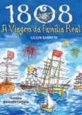 1808 - A Viagem da Família Real - Caramelo -