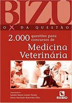 2.000 Questões Para Concursos De Medicina Veterinária - Rubio
