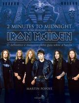 2 Minutes to Midnight - Atlas Ilustrado do Iron Maiden - Valentina -