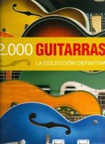 2000 Guitarras - La Colección Definitiva - Librero -