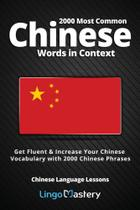 2000 Most Common Chinese Words in Context - Lingo Mastery -