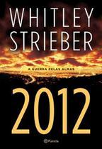 2012 - A Guerra Pelas Almas - Planeta do brasil