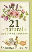 21 Natural Hair Growth Stimulators - Blurb