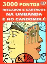 3000 Pontos Riscados e Cantados na Umbanda e no Candomblé - Eco -