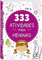 333 atividades para meninas - Brasileitura