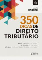 350 Dicas De Direito Tributário - Foco juridico