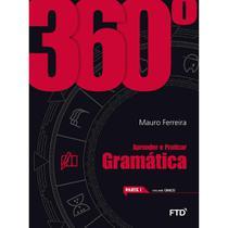 360 Gramatica - Aprender E Praticar - Ftd - Editora Ftd S/A