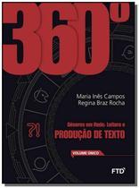 360 o GENEROS EM REDE: LEITURA E PRODUCAO DE TEXTO - Ftd