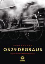 39 degraus, os: the thirty-nine steps edicao bilingue ingles-portugues - Landmark -