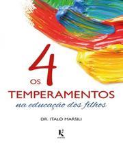 4 Temperamentos Na Educacao Dos Filhos, Os - Kirion