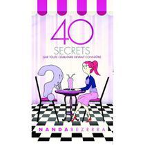40 secrets que toute célibataire devrait connaître - Unipro