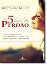 5 Faces do Perdão, As - Intelitera Editora