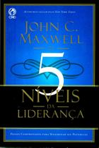 5 Níveis da Liderança, John C Maxwell - CPAD