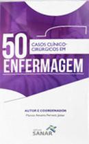 50 casos clinico-cirurgicos em enfermagem - Sanar